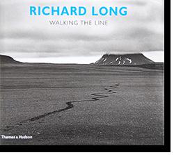 RICHARD LONG: WALKING THE LINE リチャード・ロング 写真集