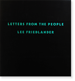 LETTERS FROM THE PEOPLE Lee Friedlander リー・フリードランダー 写真集 署名本 signed