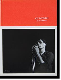 JOY DIVISION photographs by KEVIN CUMMINS ジョイ・ディヴィジョン 写真 ケヴィン・カミンズ