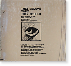 THEY BECAME WHAT THEY BEHELD First Edition Ken Heyman, Edmund Carpenter ケン・ヘイマン エドマンド・カーペンター