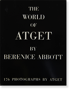 <img class='new_mark_img1' src='https://img.shop-pro.jp/img/new/icons7.gif' style='border:none;display:inline;margin:0px;padding:0px;width:auto;' />THE WORLD OF ATGET by Berenice Abbott アジェ ベレニス・アボット