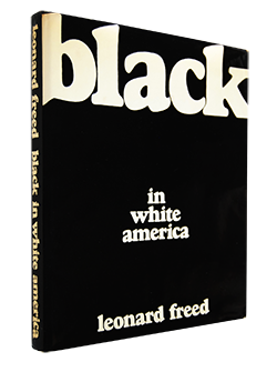 <img class='new_mark_img1' src='https://img.shop-pro.jp/img/new/icons7.gif' style='border:none;display:inline;margin:0px;padding:0px;width:auto;' />BLACK IN WHITE AMERICA First Edition Leonard Freed レナード・フリード 写真集