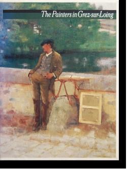 グレー村の画家たち 展覧会カタログ The Painters in Grez-sur-Loing