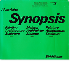 <img class='new_mark_img1' src='https://img.shop-pro.jp/img/new/icons7.gif' style='border:none;display:inline;margin:0px;padding:0px;width:auto;' />Alvar Aalto: Synopsis Painting Architecture Sculpture 2nd edition アルヴァ・アアルト 作品集
