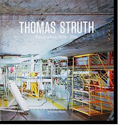 THOMAS STRUTH Fotografien 1978-2010 トーマス・シュトゥルート 写真集