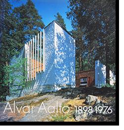 アルヴァー・アールト 1898-1976 20世紀モダニズムの人間主義 Alvar Aalto 1898-1976