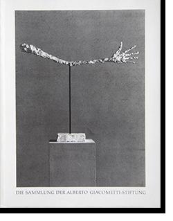DIE SAMMLUNG DER ALBERTO GIACOMETTI-STIFTUNG アルベルト・ジャコメッティ財団 カタログ