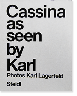 Cassina as seen by Karl Photos Karl Lagerfeld カール・ラガーフェルド