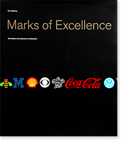 Marks of Excellence: The history and taxonomy of trademarks Per Mollerup パー・モレップ