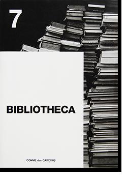 BIBLIOTHECA No.7 2017 COMME des GARCONS ビブリオテカ 第7号 2017年 コム デ ギャルソン