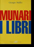 MUNARI I LIBRI Giorgio Maffei ブルーノ・ムナリ