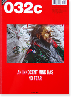 032c Summer 2016 issue30 第30号 AN INNOCENT MIND HAS NO FEAR