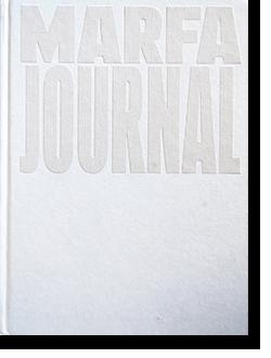 MARFA JOURNAL #7 マーファ ジャーナル 第7号