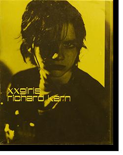 XXGIRLS Richard Kern リチャード・カーン 写真集