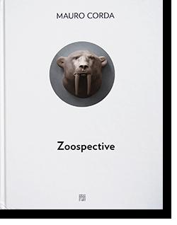 Zoospective: Le Regne Animal de MAURO CORDA マウロ・コルダ 作品集