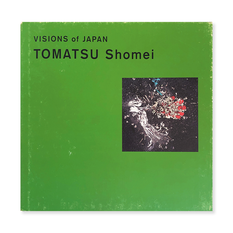 VISIONS of JAPAN Tomatsu Shomei English edition 東松照明 写真集