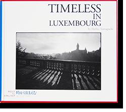 タイムレス イン ルクセンブルグ ハービー・山口 TIMELESS IN LUXEMBOURG Herbie Yamaguchi