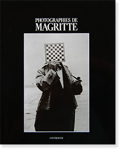 PHOTOGRAPHIES DE MAGRITTE ルネ・マグリット 写真集