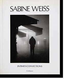 INTIMES CONVICTIONS Sabine Weiss サビーヌ・ヴァイス 写真集