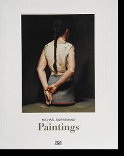MICHAEL BORREMANS Paintings ミヒャエル・ボレマンス 作品集