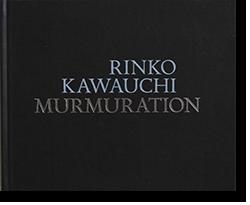 MURMURATION Rinko Kawauchi 川内倫子 写真集
