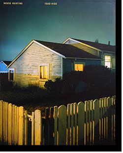 HOUSE HUNTING Second printing Todd Hide トッド・ハイド 写真集