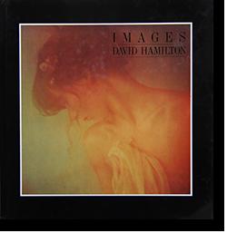 IMAGES David Hamilton デイヴィッド・ハミルトン 写真集