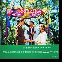 Risaku Suzuki: Saskia サスキア 鈴木理策 写真集