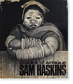 IMAGES D' AFRIQUE (AFRICAN IMAGE) First French Edition SAM HASKINS サム・ハスキンス 写真集