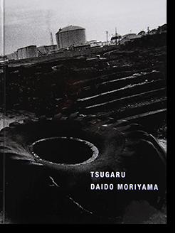 津軽 森山大道 写真集 TSUGARU Daido Moriyama