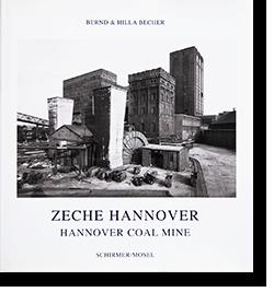 ZECHE HANNOVER(HANNOVER COAL MINE) Bernd & Hilla Becher ベルント & ヒラ・ベッヒャー 写真集