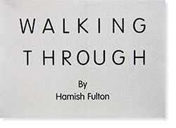 WALKING THROUGH Selected Observations by Hamish Fulton ハミッシュ・フルトン 写真集 署名本 signed