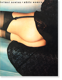 <img class='new_mark_img1' src='https://img.shop-pro.jp/img/new/icons7.gif' style='border:none;display:inline;margin:0px;padding:0px;width:auto;' />White Women HELMUT NEWTON ヘルムート・ニュートン 写真集