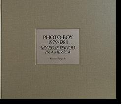 写真少年 1979-1988 谷口昌良 写真集 PHOTO-BOY 1979-1988 MY ROSE PERIOD IN AMERICA Taniguchi Akiyoshi