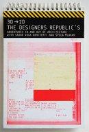 3D→2D THE DESIGNERS REPUBLIC'S ザ・デザイナーズ・リパブリック