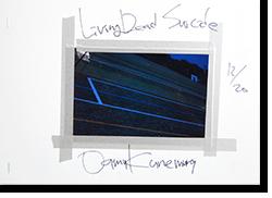Livind Dead Suicide OASAMU KANEMURA リビング・デッド・スーサイド 金村修 写真集 署名本 signed