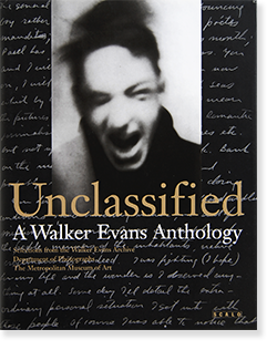 Unclassified A Walker Evans Anthology ウォーカー・エヴァンス・アンソロジー