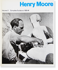 Henry Moore Volume 3 Complete Sculpture 1955-64 ヘンリー・ムーア 彫刻作品全集 第3巻
