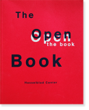 THE OPEN BOOK A history of the photographic book from 1878 to the present ザ・オープン・ブック