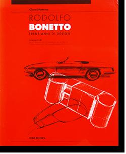 RODOLFO BONETTO: TRENT' ANNI DI DESIGN Gianni Pettena ルドルフォ・ボネット 作品集