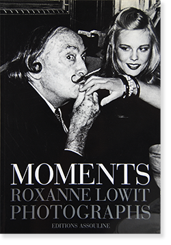 MOMENTS Roxanne Lowit Photographs ロクサーヌ・ローウィット 写真集