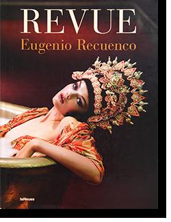 REVUE Eugenio Recuenco エウへニオ・レクエンコ 写真集