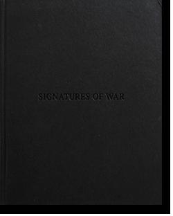 SIGNATURES OF WAR Arthur Bondar アーサー・ボンダー 写真集 署名本 signed