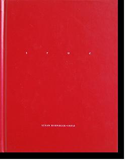Susan Hornbeak-Ortiz: TRUE One Picture Book 8 スーザン・ホーンビーク=オルティズ 作品集 署名本 signed