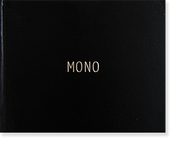 MONO volume 1 Produced by GOMMA BOOKS