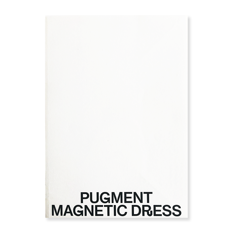 MAGNETIC DRESS 2nd Edition PUGMENT