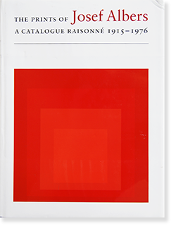 THE PRINTS OF JOSEF ALBERS A Catalogue Raisonne 1915-1976 ヨゼフ・アルバース カタログレゾネ