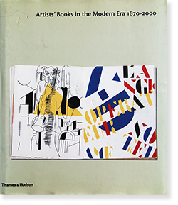 Artists' Books in the Modern Era 1870-2000 The Reva and David Logan Collection of Illustrated Books
