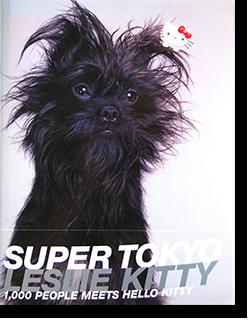 SUPER TOKYO LESLIE KEE レスリー・キー 写真集 献呈署名本 inscribed copy