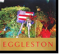 ANCIENT AND MODERN William Eggleston ウィリアム・エグルストン 写真集
